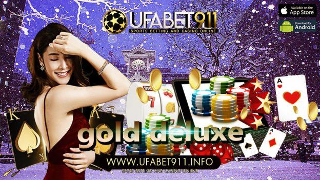 Gold Deluxe เว็บไซต์ดังอันดับที่กำลังมาแรงอย่างต่อเนื่อง